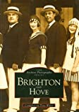 img - for Brighton and Hove (Archive Photographs) book / textbook / text book