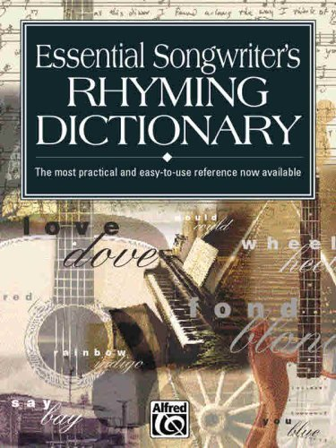 - Essential Songwriter's Rhyming Dictionary: Learn rhymes for writing songs in all styles, from hip-hop and rock to country, blues, and jazz