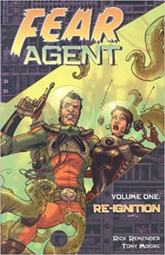 Book Fear Agent Volume 1: Re-Ignition