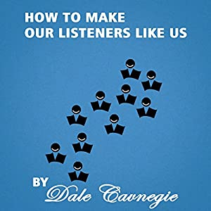 How to Make Our Listeners like Us Hörbuch