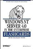 Windows NT Server 4.0 in the Enterprise Flashcards : McSe Core Exam 70-068, Moncur, Michael, 156592584X