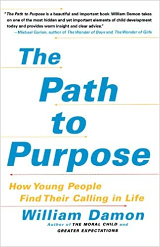 The Path To Purpose How Young People Find Their Calling In Life