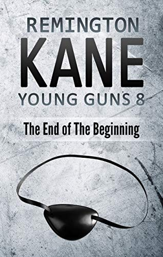 Pdf Thriller Young Guns 8: The End of the Beginning