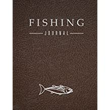 """Fishing Journal: Leather Brown, Journaling Pages for Recording Fishing Notes and Memories, Fishing Journal for Kids (Kids Journal Diary) 120 pages 8.5""""x11"""""""