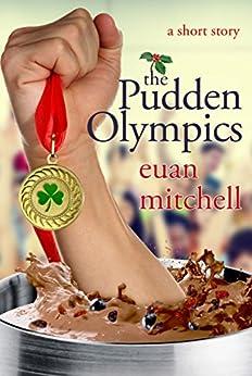 The Pudden Olympics (English Edition) por [Mitchell, Euan]