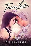 True Love (A Songbird Novel)