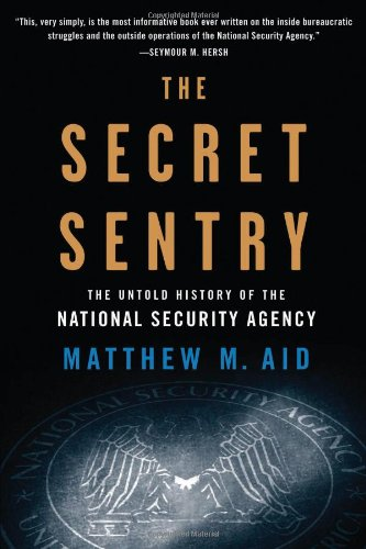 Price comparison product image The Secret Sentry: The Untold History of the National Security Agency
