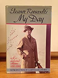Eleanor Roosevelt's My Day: Her Acclaimed Columns 1936-1945