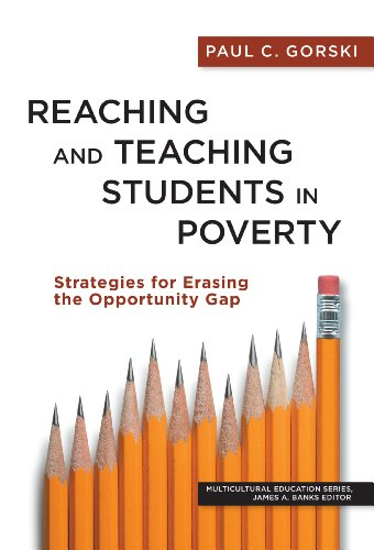 Reaching and Teaching Students in Poverty: Strategies for Erasing the Opportunity