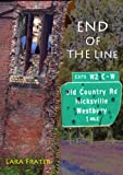 End of the Line (End of the Line Zombie Series Book 1)