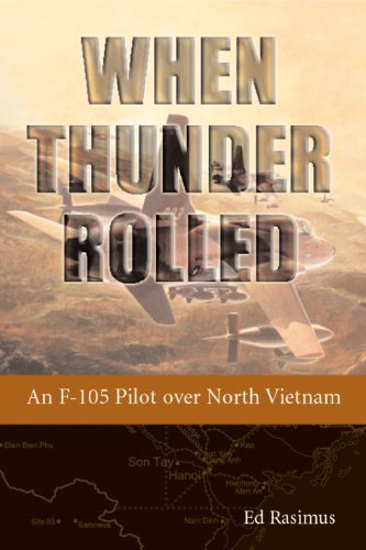 When Thunder Rolled: An F-105 Pilot over North Vietnam for sale  Delivered anywhere in Canada