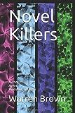 Novel Killers: Author, Agent, Publisher, Assassin