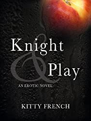 Knight and Play (The Lucien Knight Erotic Trilogy Book 1) (English Edition)