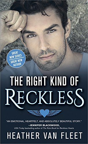 The Right Kind of Reckless (Reckless Hearts Book 2) by [Van Fleet, Heather]