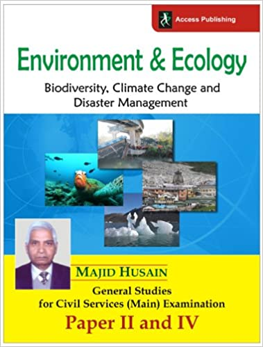Environment & Ecology: Biodiversity, Climate Change and Disaster Management : General Studies for Civil Services (Main) Examination - Paper II and IV 1st Edition price comparison at Flipkart, Amazon, Crossword, Uread, Bookadda, Landmark, Homeshop18