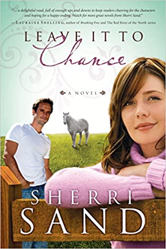 Leave It to Chance: A Novel