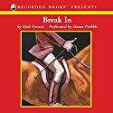 Break In Audiobook by Dick Francis Narrated by Simon Prebble