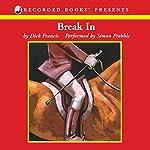 Break In | Dick Francis