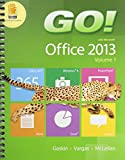 GO! with Office 2013 Volume 1 and Technology in Action, Introductory and MyITLab with Pearson EText -- Access Card -- for GO! with Technology in Action Package, Gaskin, Shelley and Vargas, Alicia, 0133894053