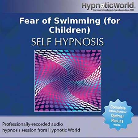 Hypnotic World Fear Of Swimming For Children Hypnosis Cd