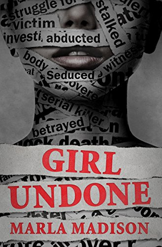 Girl Undone (TJ Peacock & Lisa Rayburn Mysteries Book 3) ()
