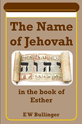 The Name of Jehovah in the Book of Esther pdf