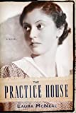 Book cover image for The Practice House