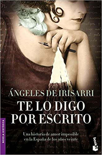 Te lo digo por escrito (Novela histórica): Amazon.es: Irisarri ...