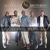 wardlaw brothers - God Has Kept Me