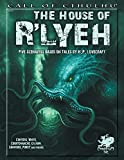 The House of R'lyeh: Five Scenarios Based on