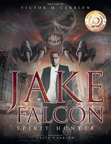Jake Falcón: Spirit Hunter