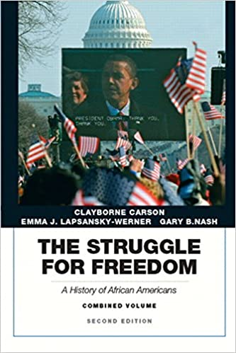 Carson, lapsansky-werner & nash, struggle for freedom, the: a.