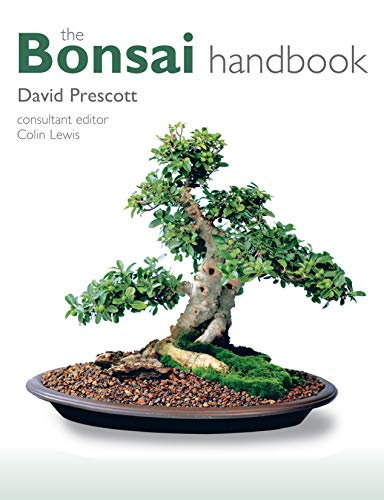 The Bonsai Handbook (IMM Lifestyle Books) The Science and Art of Bonsai from Anatomy to Aesthetics, and How to Grow Your Own, including Pinching, Pruning, Wiring, Holiday Care, and a Photo Gallery