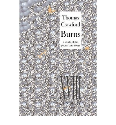 [(Burns: A Study of the Poems and Songs )] [Author: Thomas Crawford] [Jan-2009] pdf epub