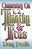 Commentary on I and II Timothy and Titus, Petrillo, Denny, 0891371508