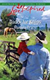 Daddy for Keeps, Pamela Tracy, 0373875142