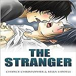 The Stranger | Chance Christopher,Bella Liddell