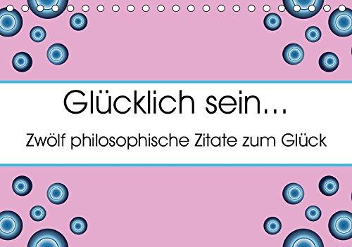 Glücklich sein... Zwölf philosophische Zitate zum Glück ...