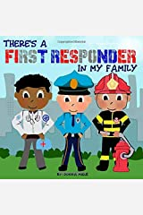 There's a First Responder in My Family Paperback