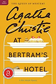 At Bertram's Hotel: A Miss Marple Mystery (Miss Marple Mysteries Book