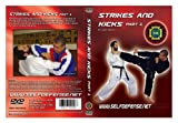 Strikes and Kicks Part 1
