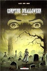 Comptine d'Halloween, tome 3 : Révélations