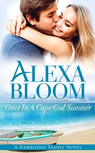 Once In A Cape Cod Summer: Compelling New Summer Read of 2018 (The Harrisons Book 4)