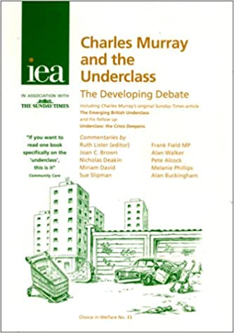 Charles murray and the underclass the developing debate choice in charles murray and the underclass the developing debate choice in welfare charles murray 9781903386927 amazon books fandeluxe Gallery