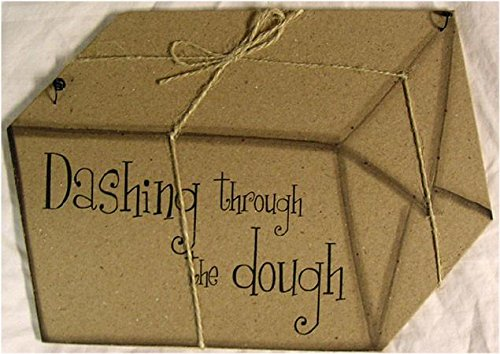 Dashing Through the Dough Christmas Present Wood Pressed Sign
