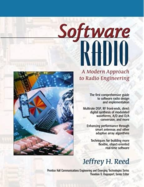 Software Radio A Modern Approach To Radio Engineering Reed Jeffrey H 9780130811585 Amazon Com Books