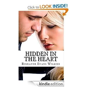 Hidden in the Heart: An LDS Novel (Kansas Connections) Roseanne Wilkins