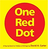 One Red Dot: A Pop-Up Book for Children of All Ages