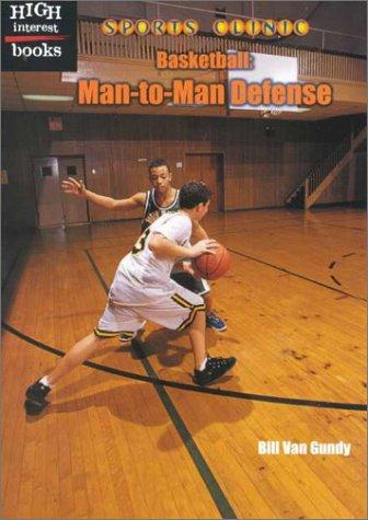 Basketball: Man-to-Man Defense (Sports Clinic) PDF