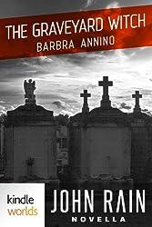 John Rain: The Graveyard Witch (Kindle Worlds Novella)